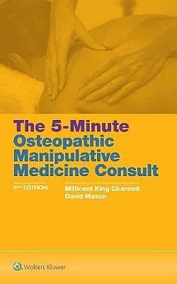 Portada del libro 9781496396501 The 5-Minute Osteopathic Manipulative Medicine Consult