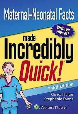 Portada del libro 9781496396785 Maternal-Neonatal Facts Made Incredibly Quick!