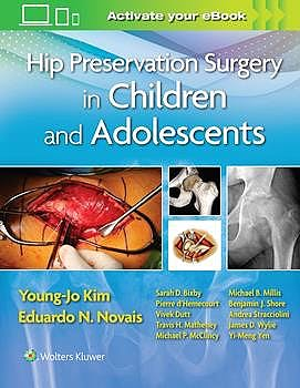 Portada del libro 9781496397492 Hip Preservation Surgery in Children and Adolescents