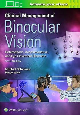 Portada del libro 9781496399731 Clinical Management of Binocular Vision. Heterophoric, Accommodative, and Eye Movement Disorders