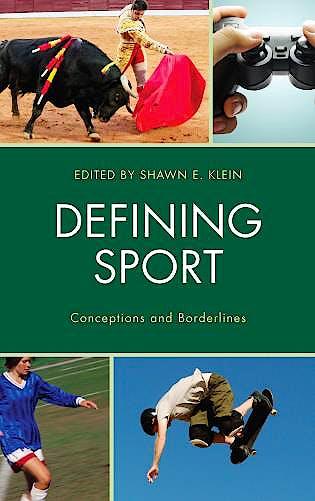 Portada del libro 9781498511599 Defining Sport. Conceptions And Borderlines (Softcover)