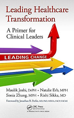Portada del libro 9781498700184 Leading Healthcare Transformation. a Primer for Clinical Leaders