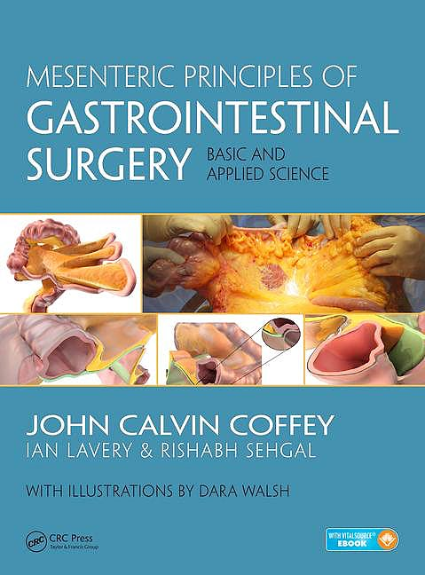 Portada del libro 9781498711227 Mesenteric Principles of Gastrointestinal Surgery. Basic and Applied Science (Book + Ebook)
