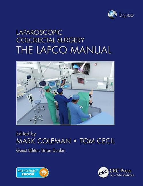 Portada del libro 9781498712354 Laparoscopic Colorectal Surgery. the Lapco Manual (Book + Ebook)