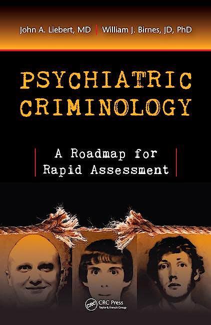 Portada del libro 9781498714174 Psychiatric Criminology. a Roadmap for Rapid Assessment