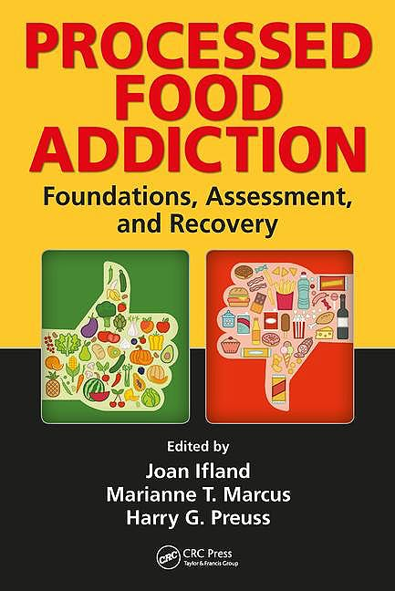 Portada del libro 9781498719964 Processed Food Addiction: Foundations, Assessment, and Recovery