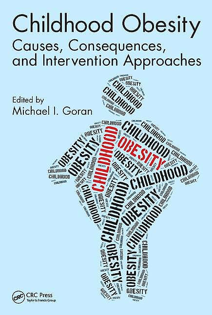Portada del libro 9781498720656 Childhood Obesity. Causes, Consequences, and Intervention Approaches