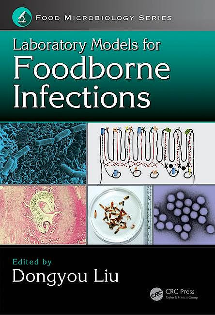 Portada del libro 9781498721677 Laboratory Models for Foodborne Infections