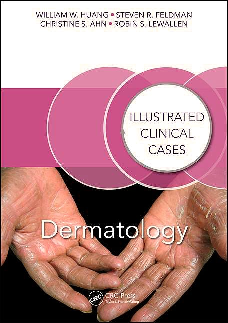 Portada del libro 9781498722889 Dermatology: Illustrated Clinical Cases