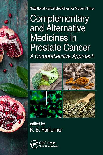 Portada del libro 9781498729871 Complementary and Alternative Medicines in Prostate Cancer: A Comprehensive Approach