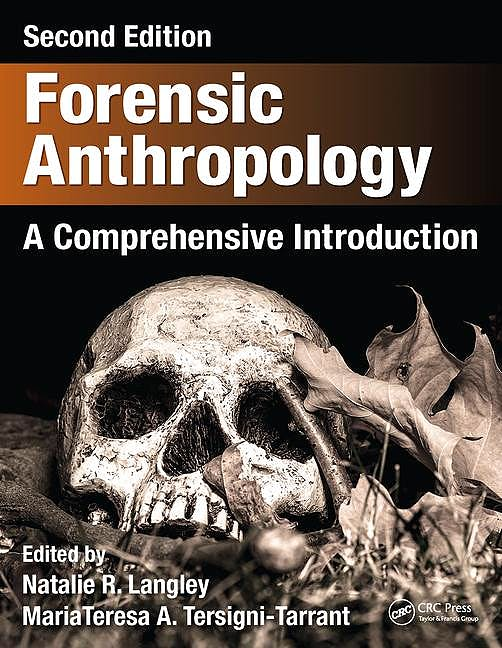 Portada del libro 9781498736121 Forensic Anthropology. a Comprehensive Introduction