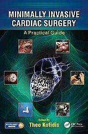 Portada del libro 9781498736466 Minimally Invasive Cardiac Surgery. A Practical Guide