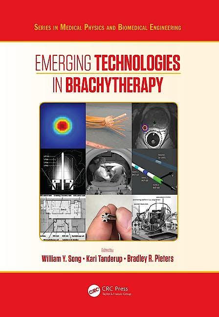 Portada del libro 9781498736527 Emerging Technologies in Brachytherapy