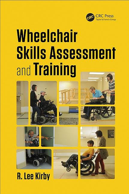 Portada del libro 9781498738811 Wheelchair Skills Assessment and Training