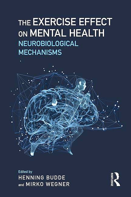 Portada del libro 9781498739511 Exercise and Mental Health. Neurobiological Mechanisms (Book + Ebook) (Hardcover)