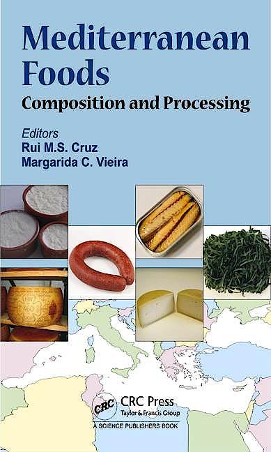 Portada del libro 9781498740890 Mediterranean Foods: Composition and Processing