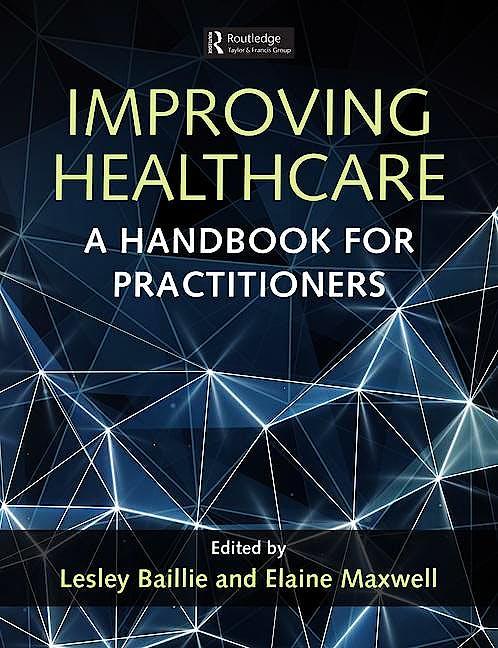 Portada del libro 9781498744461 Improving Healthcare. a Handbook for Practitioners (Softcover)