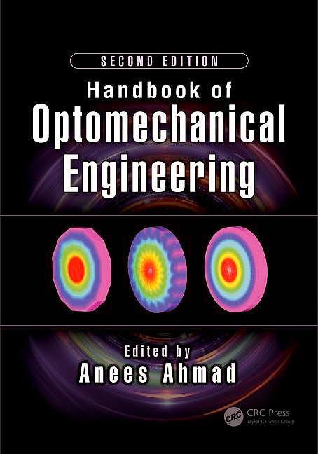 Portada del libro 9781498761482 Handbook of Optomechanical Engineering