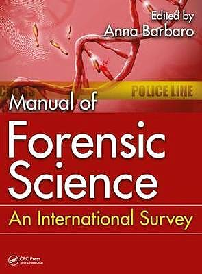 Portada del libro 9781498766302 Manual of Forensic Science. An International Survey