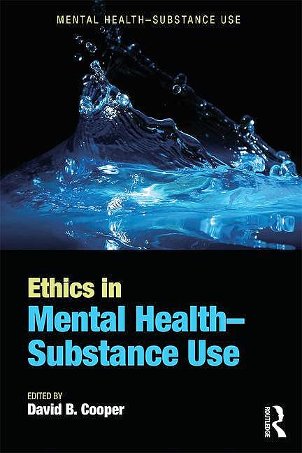 Portada del libro 9781498767231 Ethics in Mental Health-Substance Use (Softcover)