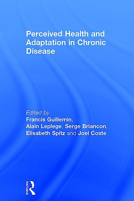 Portada del libro 9781498778985 Perceived Health and Adaptation in Chronic Disease