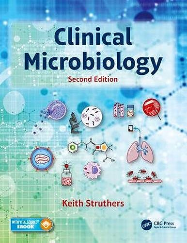 Portada del libro 9781498786898 Clinical Microbiology (Book + Ebook) (Softcover)