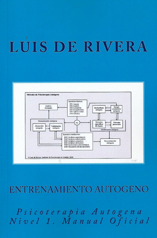 Portada del libro 9781511700986 Entrenamiento Autogeno. Psicoterapia Autogena Nivel 1. Manual Oficial
