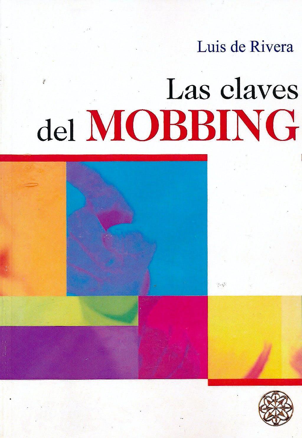 Portada del libro 9781511810302 Las Claves del Mobbing