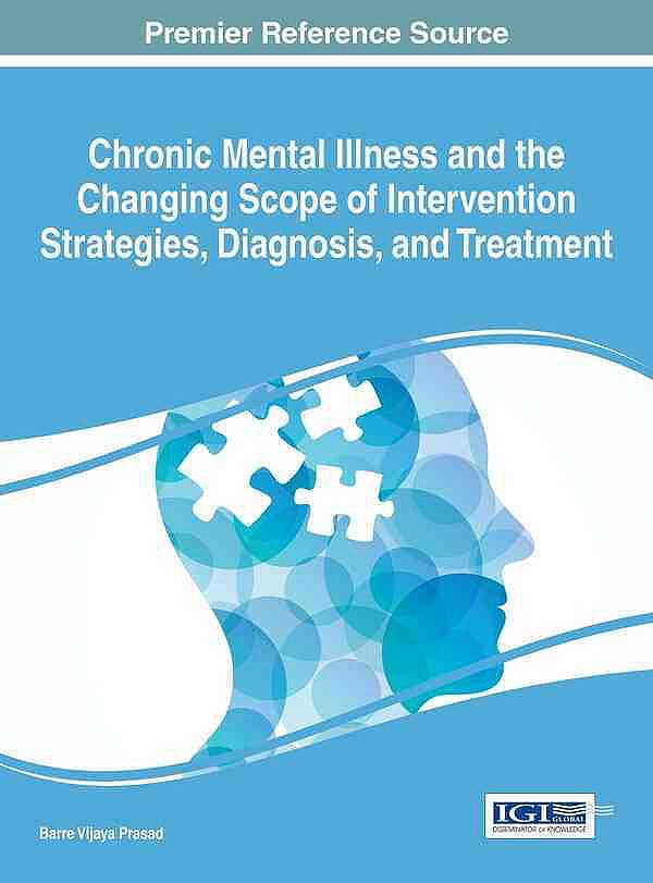 Portada del libro 9781522505198 Chronic Mental Illness and the Changing Scope of Intervention Strategies, Diagnosis, and Treatment
