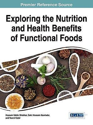 Portada del libro 9781522505914 Exploring the Nutrition and Health Benefits of Functional Foods + Online Access