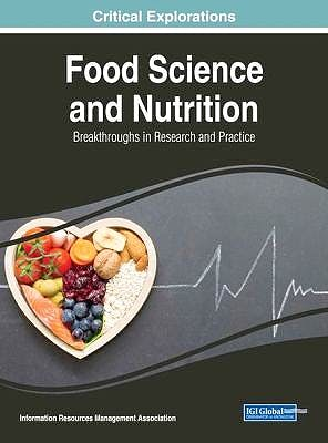 Portada del libro 9781522552079 Food Science and Nutrition. Breakthroughs in Research and Practice
