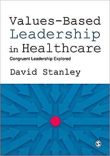 Portada del libro 9781526487636 Values-Based Leadership in Healthcare. Congruent Leadership Explored (Softcover)