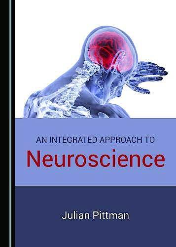 Portada del libro 9781527520790 An Integrated Approach to Neuroscience