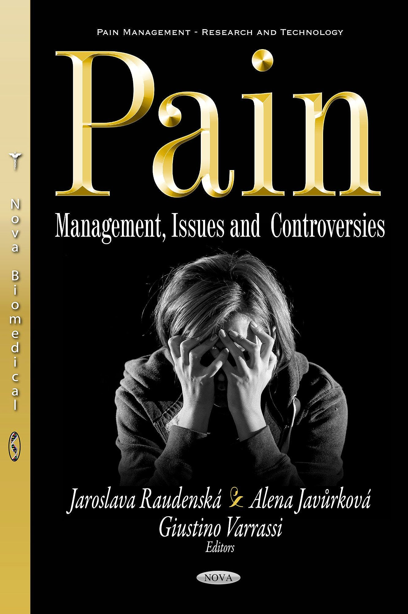 Portada del libro 9781536122022 Pain: Management, Issues and Controversies