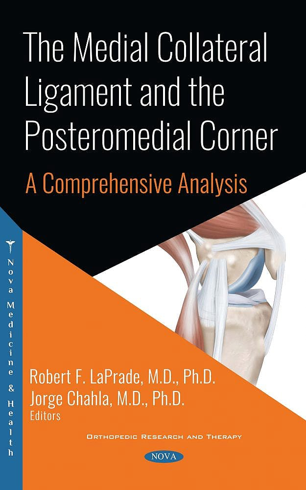 Portada del libro 9781536141788 The Medial Collateral Ligament and the Posteromedial Corner. A Comprehensive Analysis