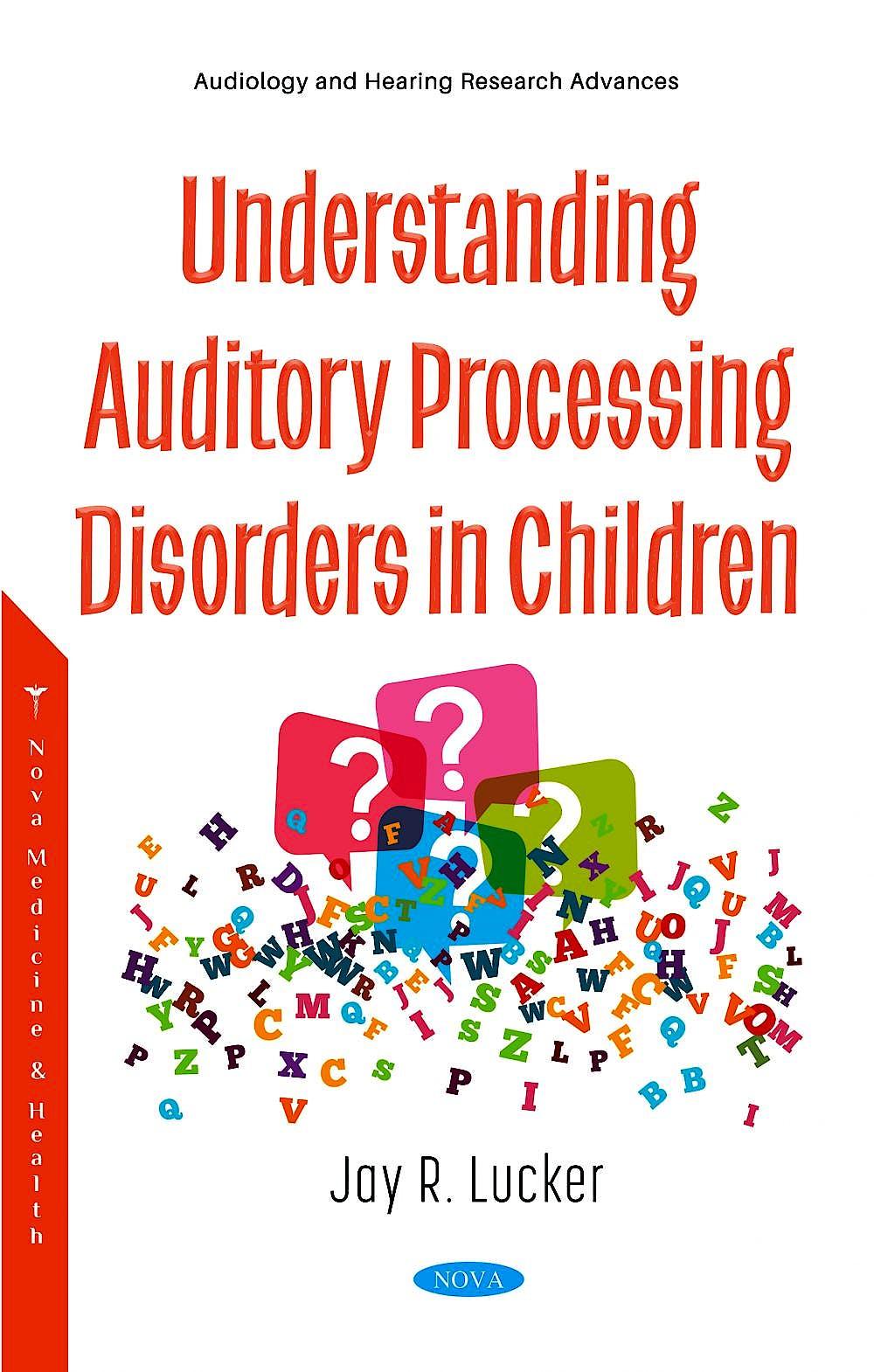 Portada del libro 9781536181685 Understanding Auditory Processing Disorders in Children