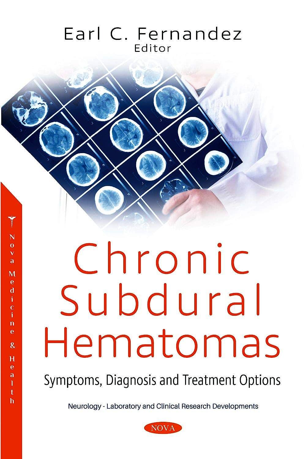 Portada del libro 9781536184457 Chronic Subdural Hematomas. Symptoms, Diagnosis and Treatment Options