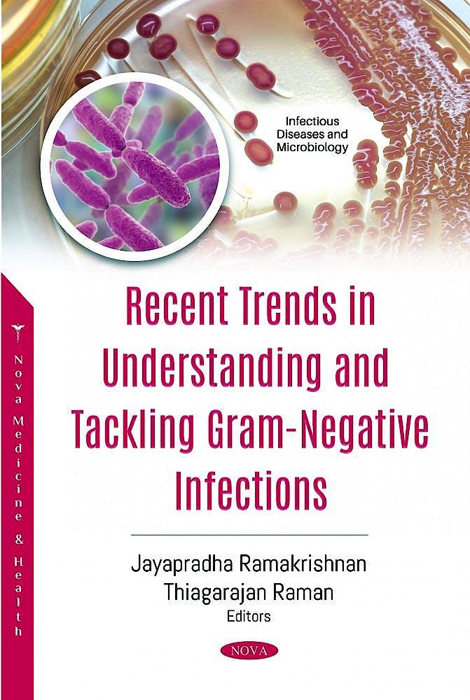 Portada del libro 9781536185034 Recent Trends in Understanding and Tackling Gram-Negative Infections