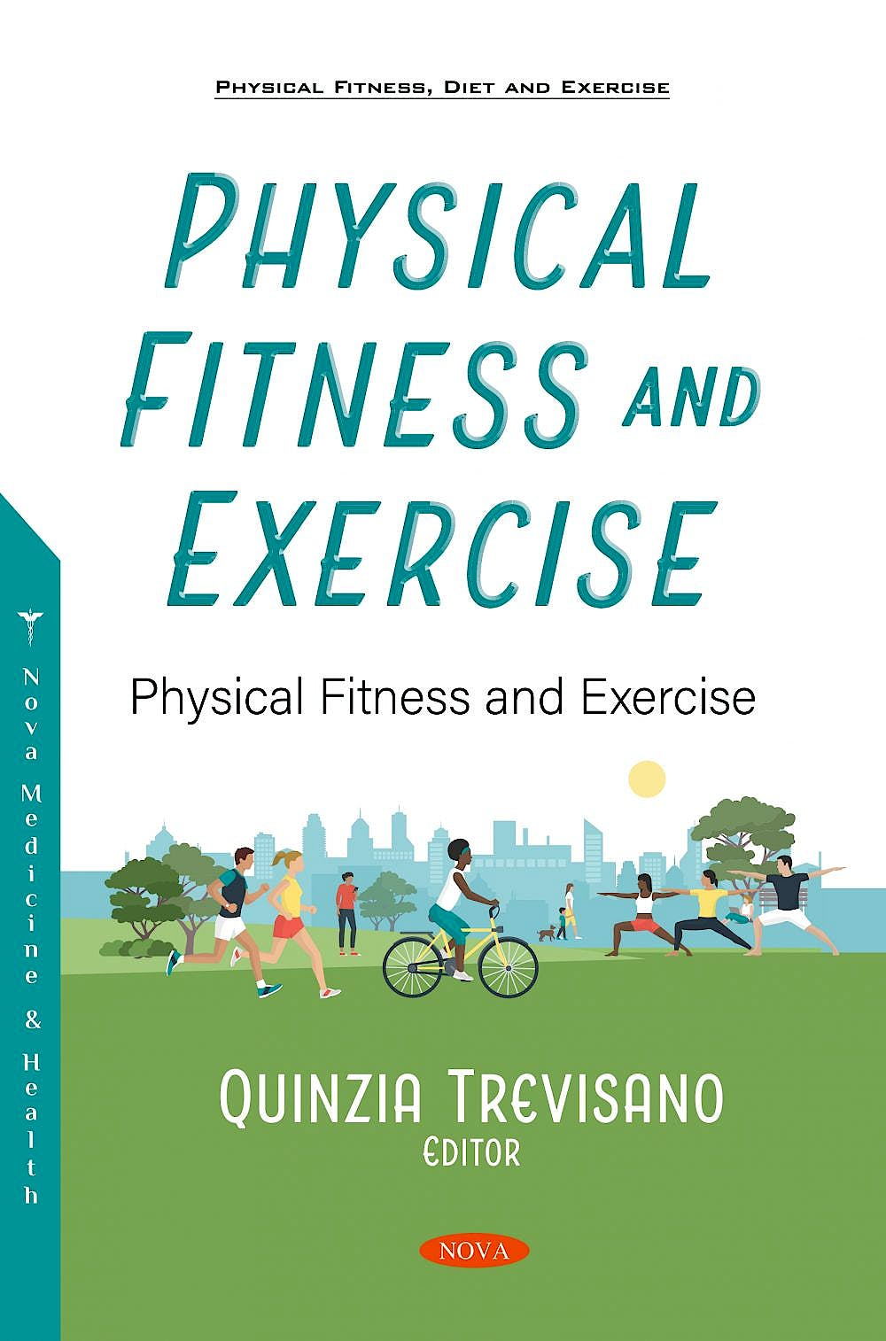 Portada del libro 9781536185218 Physical Fitness and Exercise. An Overview
