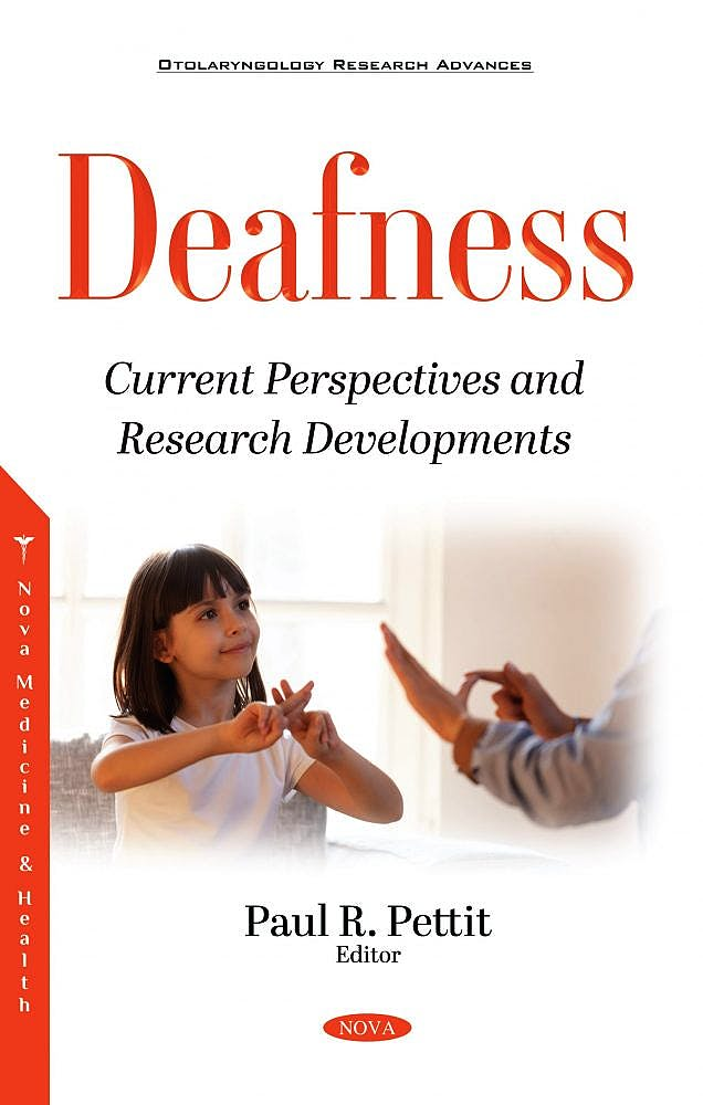 Portada del libro 9781536187526 Deafness. Current Perspectives and Research Developments