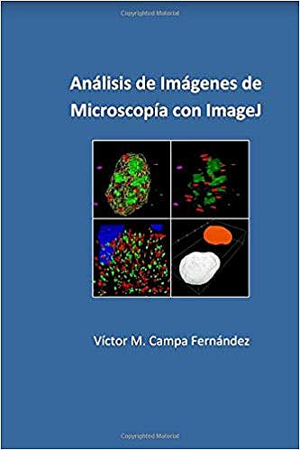 Portada del libro 9781542671309 Analisis de Imágenes de Microscopía con ImageJ