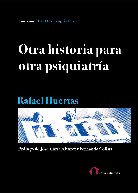 Portada del libro 9781545204290 Otra Historia para Otra Psiquiatria