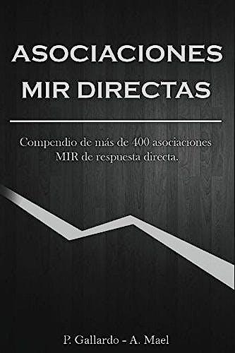 Portada del libro 9781549557217 Asociaciones MIR directas: Compendio de 400 asociaciones MIR directas