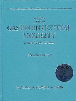 Portada del libro 9781550091045 Atlas of Gastrointestinal Motility in Health and Disease + Cd-Rom