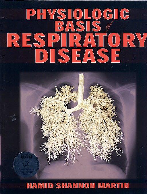 Portada del libro 9781550092363 Physiologic Basis of Respiratory Disease