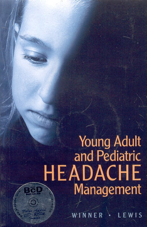 Portada del libro 9781550092967 Young Adult and Pediatric Headache Management + Cd-Rom