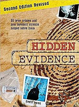Portada del libro 9781554075409 Hidden Evidence: 50 True Crimes and How Forensic Science Helped Solve Them