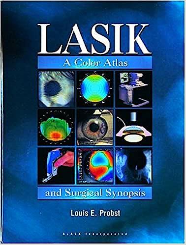 Portada del libro 9781556425240 Lasik: A Color Atlas and Surgical Synopsis