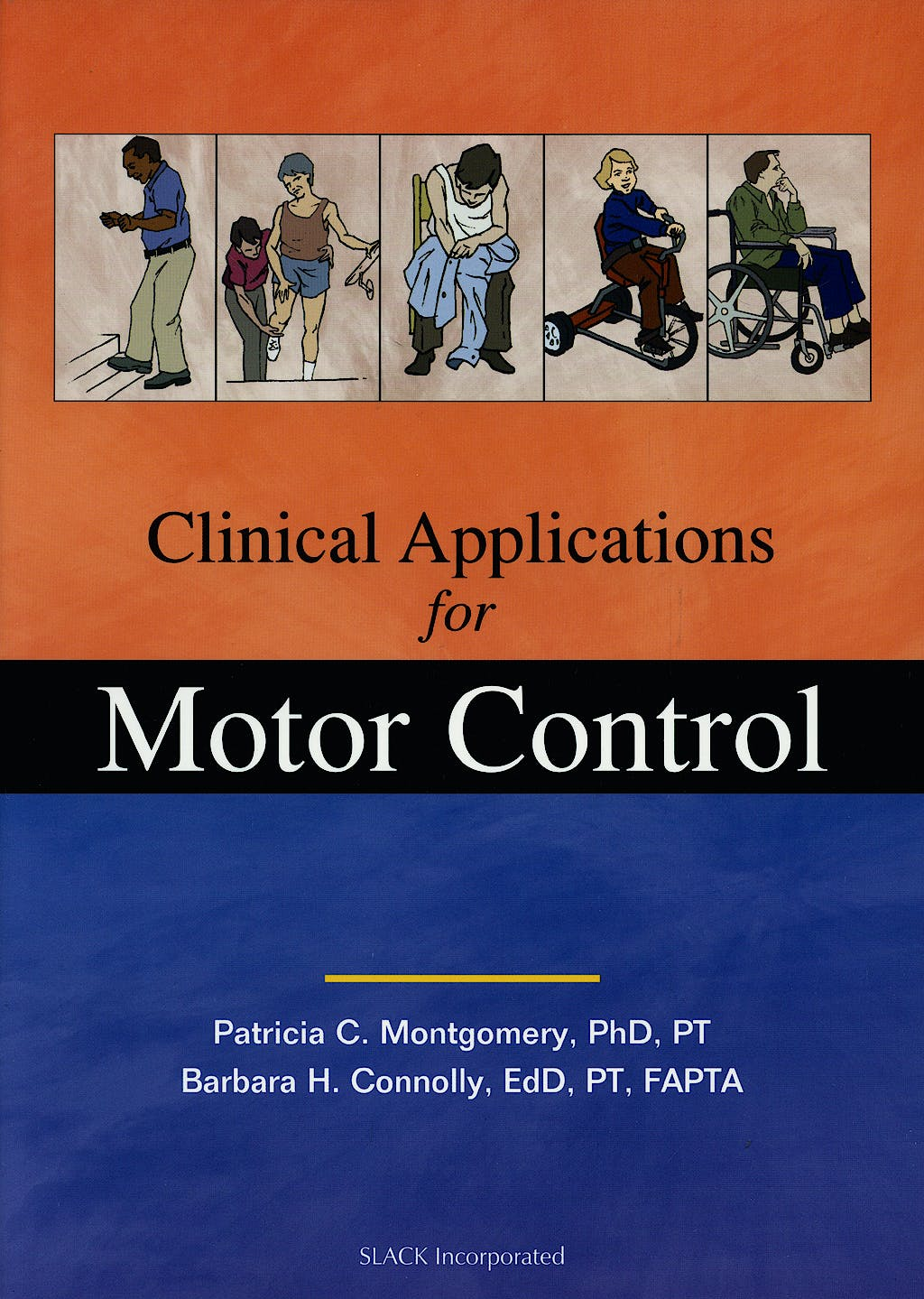 Portada del libro 9781556425455 Clinical Applications for Motor Control