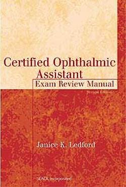 Portada del libro 9781556426421 Certified Ophthalmic Assistant: Exam Review Manual